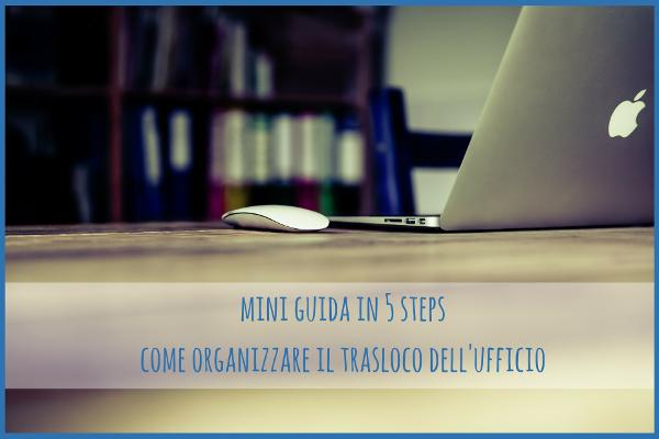 come-organizzare-il-trasloco-dellufficio-mini-guida-in-5-steps1