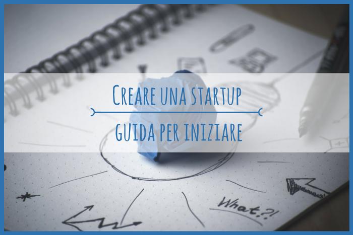Come creare una Startup di successo